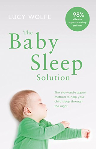 the-baby-sleep-solution-the-stay-and-support-method-to-help-your-baby-sleep-through-the-night