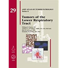 Tumors of the Lower Respiratory Tract (AFIP Atlas of Tumor Pathology, Series 4)