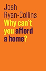 Why Can't You Afford a Home? (Future of Capitalism)