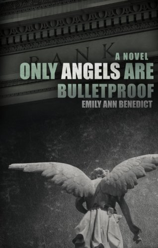 Only Angels Are Bulletproof Cover Image