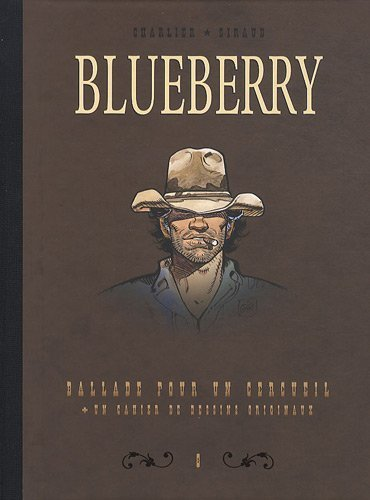 Blueberry, Tome 8 : Diptyque : Ballade pour un cercueil + un cahier de dessins originaux de Jean-Michel Charlier (11 novembre 2010) Album