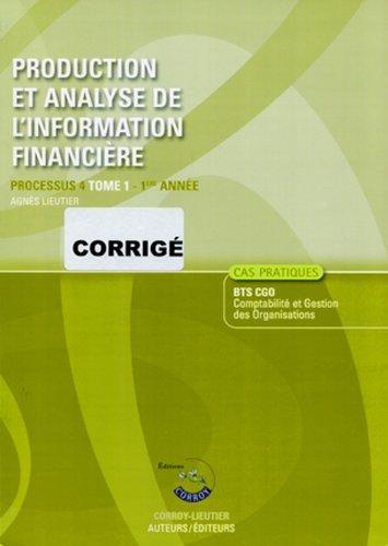 Production et Analyse de l'Information Financiere. Processu 4 Tome 1 - Première Anne