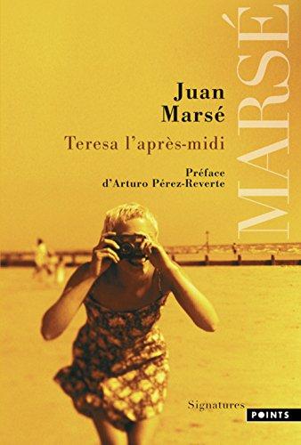 Teresa l'après-midi par Juan Marsé