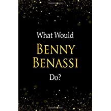 What Would Benny Benassi Do?: Benny Benassi Designer Notebook