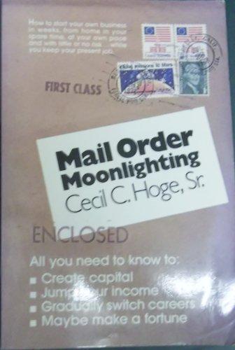 Mail Order Moonlighting por Cecil C. Hoge