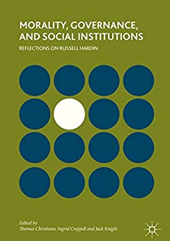 Morality, Governance, and Social Institutions: Reflections on Russell Hardin Descargar ebooks PDF