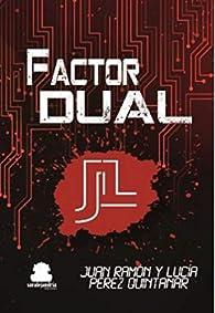 Factor dual par  Juan Ramon Perez Quintanar