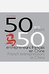 50 ans, 50 entrepreneurs français en Chine Broché