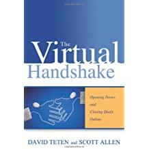 The Virtual Handshake: Opening Doors and Closing Deals Online with Online Social Networking