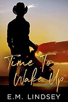 Time To Wake Up (English Edition) di [Lindsey, E.M.]