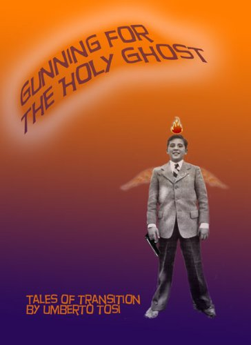 Gunning for the Holy Ghost - Tales of Passage 1 (English Edition)