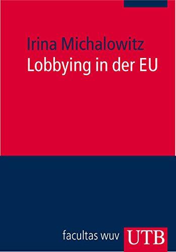 Lobbying in der EU: Europa kompakt Band 2 (Uni-Taschenbücher M)