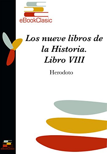 Los nueve libros de la Historia VIII de [Herodoto]