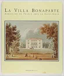 Amazon.fr - LA VILLA BONAPARTE Ambassade de France pr - Bernard HULIN -  Livres