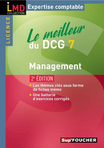 Le meilleur du DCG 7 - Management 2e édition