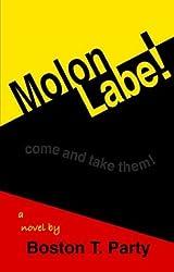 Molon Labe! by Boston T. Party (2004-01-30)