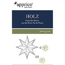 HOLZ - Feng-Shui-Basics - aus der Praxis für die Praxis