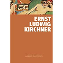 Ernst Ludwig Kirchner: Wienands kleine Reihe der Künstlerbiografien