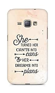 AMEZ cants into cans dreams into plans Back Cover For Samsung Galaxy J1 (2016 EDITION)