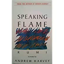 Speaking Flame by Maulana Jalal Al-Din Rumi (1989-12-30)