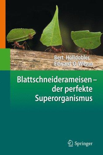 Blattschneiderameisen - der perfekte Superorganismus