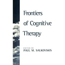 Frontiers of Cognitive Therapy by Paul M. Salkovskis (1997-03-15)