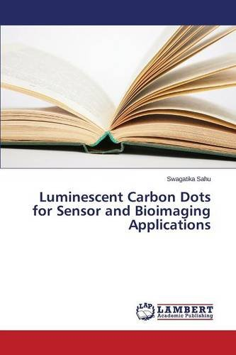 Luminescent Carbon Dots for Sensor and Bioimaging Applications