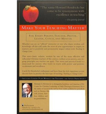 [(Teaching to Change Lives: 7 Proven Ways to Make Your Teaching Come Alive)] [Author: Howard Hendricks] published on (May, 2003)