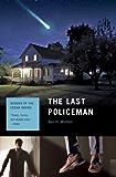 The Last Policeman: A Novel (Last Policeman Trilogy)