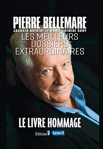 Les Meilleurs dossiers extraordinaires (Editions 1 - Collection Pierre Bellemare)