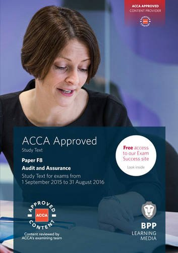ACCA F8 Audit and Assurance: Study Text