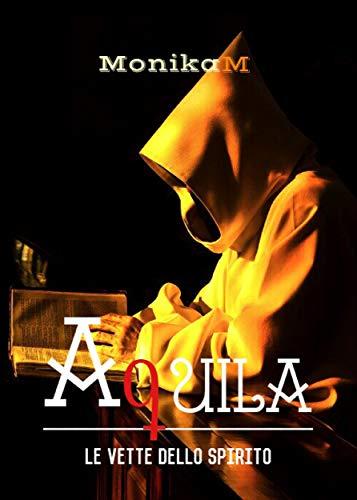 Aquila, le vette dello spirito di [Monika M.]