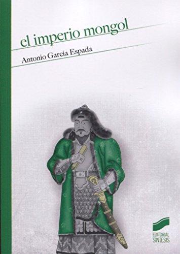 El imperio Mongol (Historia) por Antonio García Espada