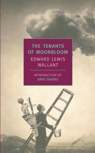 The Tenants Of Moonbloom (New York Review Books Classics) by Edward Lewis Wallant (15-Nov-2003) Paperback