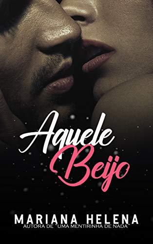 Aquele Beijo (Portuguese Edition)