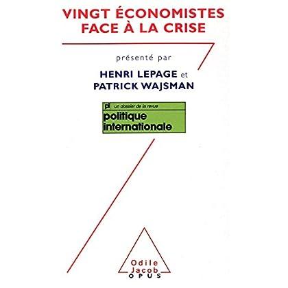 Vingt  économistes face à la crise (Opus t. 95)