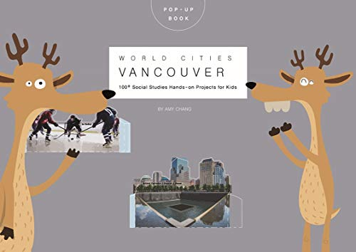 Pop-up world cities Vancouver: 100⁺ World Cities hands-on projects for Creative Kids (English Edition)