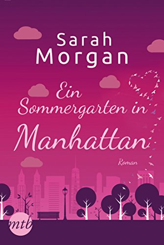 Ein Sommergarten in Manhattan (From Manhattan with Love 2)