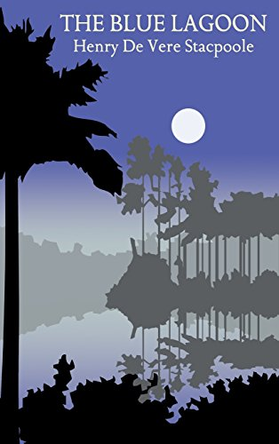 The Blue Lagoon por Henry de Vere Stacpoole