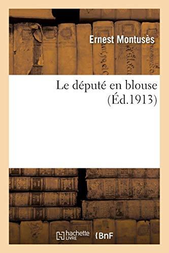 Le député en blouse Christophe Thivrier par  Ernest Montusès