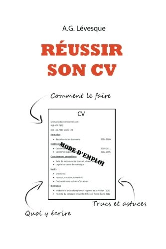 Reussir son CV: Comment faire un curriculum vitae