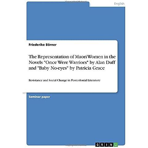The Representation of Maori Women in the Novels