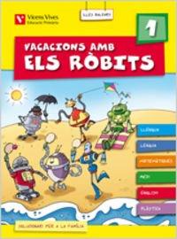 Vacacions Amb Els Robits 1 Balears.llibre Alumne+solucionari (Los Robits - Els Robits) - 9788431698973