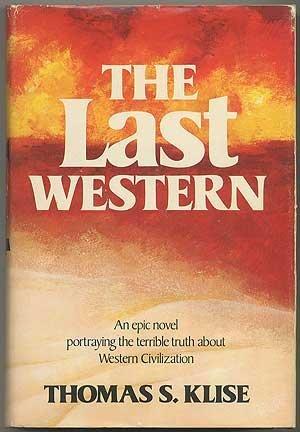 The last Western by Thomas S Klise (1974-08-01)