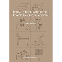 Dating the Tombs of the Egyptian Old Kingdom