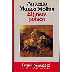 El jinete polaco (Autores Españoles E Iberoamer.) Premio Nacional de Narrativa 1992