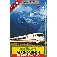 Berühmte Alpenbahnen in Deutschland