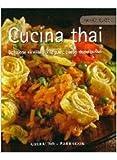 Scarica Libro Cucina thai Deliziose ricette da seguire passo dopo passo Ediz illustrata (PDF,EPUB,MOBI) Online Italiano Gratis