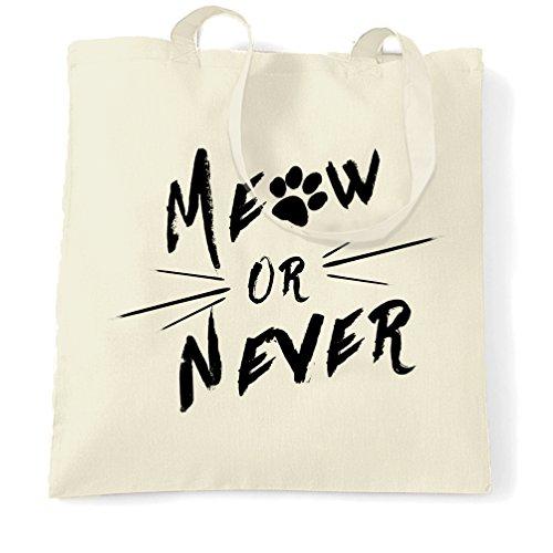 Meow Or Never Katzen Kätzchen Paw Moggy Pun Print Design Slogan Spaß Tragetasche