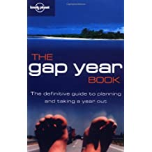 The Gap Year Book (Lonely Planet Gap Year Guides)